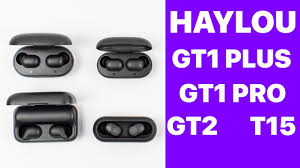 <b>HAYLOU GT1</b> PLUS | GT1 <b>PRO</b> | GT2 | T15 | XIAOMI, КАК ТАК-ТО ...