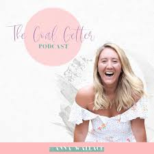 The Goal Getter Podcast