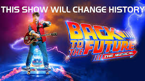 <b>Back to the Future</b> The Musical - ManchesterTheatres.com