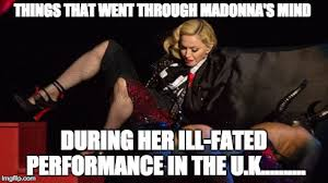 Meme'd From the Headlines: Madonna Took Unintentional Dive - The ... via Relatably.com