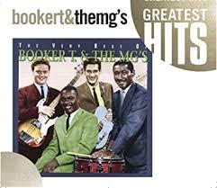 The Very Best of <b>Booker T</b>. & The <b>MG's</b>