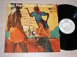<b>IGGY POP</b> - <b>Zombie</b> Birdhouse - Lp 33 Giri Germany - $16.83 ...