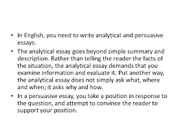 writing extended responses what is an extended response we refer  in english you need to write analytical and persuasive essays the analytical essay goes