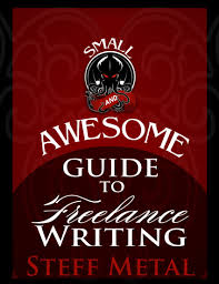 cheap paid writing jobs paid writing jobs deals on line at the small awesome guide to lance writing publish your work get paid