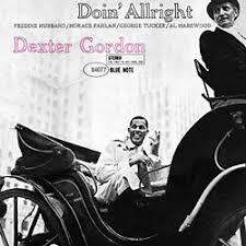 <b>Dexter Gordon</b>: <b>Doin</b>' Allright album review @ All About Jazz