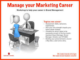 what type of marketer are you build your career around your we lead workshops on careers in brand management to inspire teams to their full potential as a brand leader this workshop looks at building your