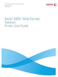 <b>Xerox</b>® 6204® Wide Format Solution Printer User Guide