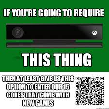 Thanks to Xbox One coming loaded with a Kinect, 25 digit codes may ... via Relatably.com
