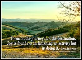 Focus on the journey - Inspirational Quotes about Life, Love ... via Relatably.com