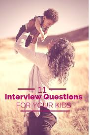 a mother s day interview my daughter cherish 11 interview questions to ask your kids about you perfect for mother s day or other
