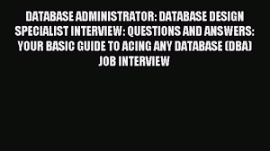 database administrator database design specialist interview 00 08