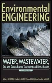 (Editors). Environmental engineering. Water, wastewater, soil, and ...