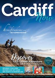 Cardiff NOW MARCH 2018 by PW Media & Publishing Ltd - issuu