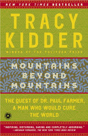 book review mountains beyond mountains maine humanities tracy kidder mountains beyond mountains