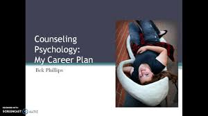 counseling psychology my career plan counseling psychology my career plan