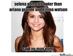 Selena Gomez Is Hot by northnsouth - Meme Center via Relatably.com
