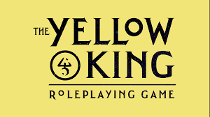 The Yellow King Roleplaying Game from Robin D. Laws by ...