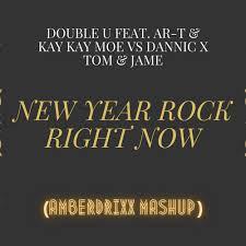 <b>New Year Rock</b> Right Now (Amberdrixx Mashup) by Double U