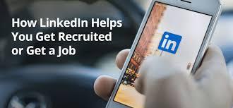 how linkedin can help you get a job money making expert how linkedin help you to get recruited or get a job