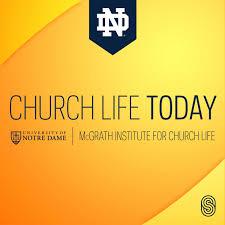 Church Life Today