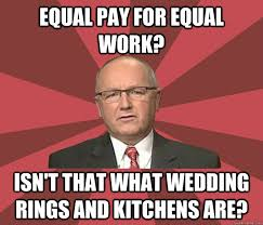 equal pay for equal work? Isn't that what wedding rings and ... via Relatably.com
