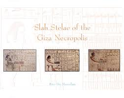 Manuelian, Peter Der. <b>Slab</b> Stelae of the Giza Necropolis ...