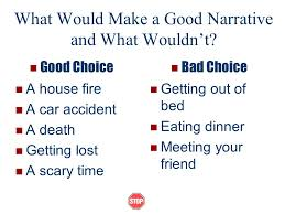 narrative essays what is a narrative essay narratives tell  what would make a good narrative and what wouldnt good choice a house