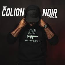The Colion Noir Podcast