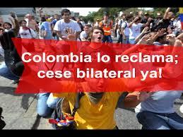 Resultado de imagen para cese bilateral ya en Colombia