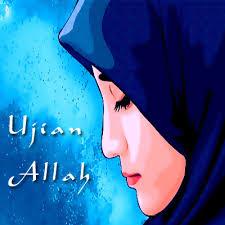 Image result for ujian dari allah swt
