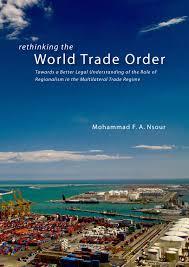 Rethinking the World Trade Order Sidestone Press Imprint  Sidestone Press Dissertations   Format     x   mm       pp    PhD thesis  McGill University  Montr  al  Canada   Language  English   Category