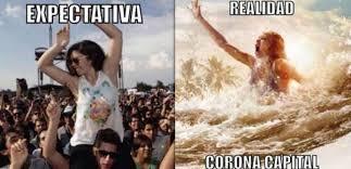 OFF-TOPIC: LOS MEJORES MEMES DEL CORONA CAPITAL | Atomix via Relatably.com