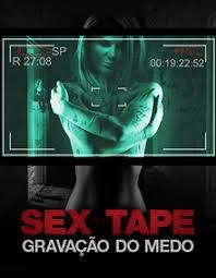 Sex Tape: Gravação do Medo