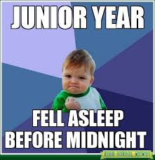junior year meme - Google Search | yes | Pinterest | Meme, Schools ... via Relatably.com