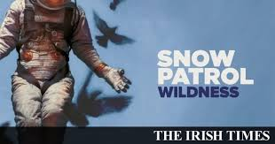 '<b>Wildness</b>' by <b>Snow Patrol</b> review: Stuck between darkness and light