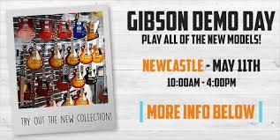 Events: <b>Gibson</b> Demo <b>Day</b> at <b>guitarguitar</b> Newcastle
