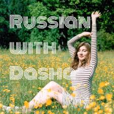 Learn Russian with Dasha
