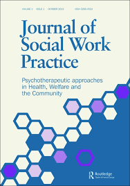 Journal of Social Work Practice   Call for Papers   Explore Taylor     Explore Taylor   Francis Online Journal of Social Work Practice