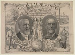 timeline of labor issues and events 1888 union labor poster