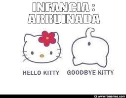 Hello Kitty, bye bye Kitty via Relatably.com