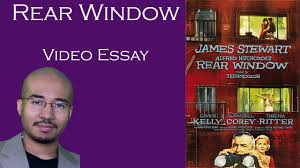video essay rear window video essay 27 rear window