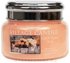 <b>Ароматическая свеча</b> в банке - Village Candle English <b>Flower</b> ...