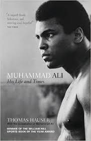 Muhammad Ali: His Life and Times: Amazon.co.uk: Thomas Hauser ...