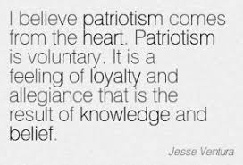 Quotation-Jesse-Ventura-heart-loyalty-patriotism-belief-knowledge-Meetville-Quotes-72144-300x204.jpg