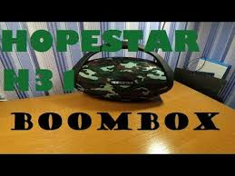 Убийца JBL BOOMBOX - <b>HOPESTAR H31</b>!!??? - YouTube