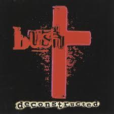 <b>Deconstructed</b> by <b>Bush</b> (Album, Alternative Rock): Reviews, Ratings ...
