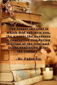 Here's comfort to those suffering from St. Padre Pio. #quote ...