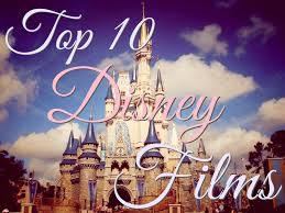 my top disney films essays and wine my top 10 animated disney films