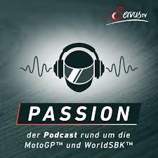 Passion - Der Podcast rund um die MotoGP™ und WorldSBK™