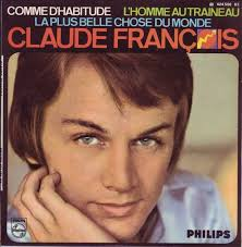 """45cat - Claude François - Comme D'Habitude / L'Homme Au Traineau """"Carrie Ann"""" - Philips - France - 424 550 BE - claude-francois-comme-dhabitude-philips-2"""
